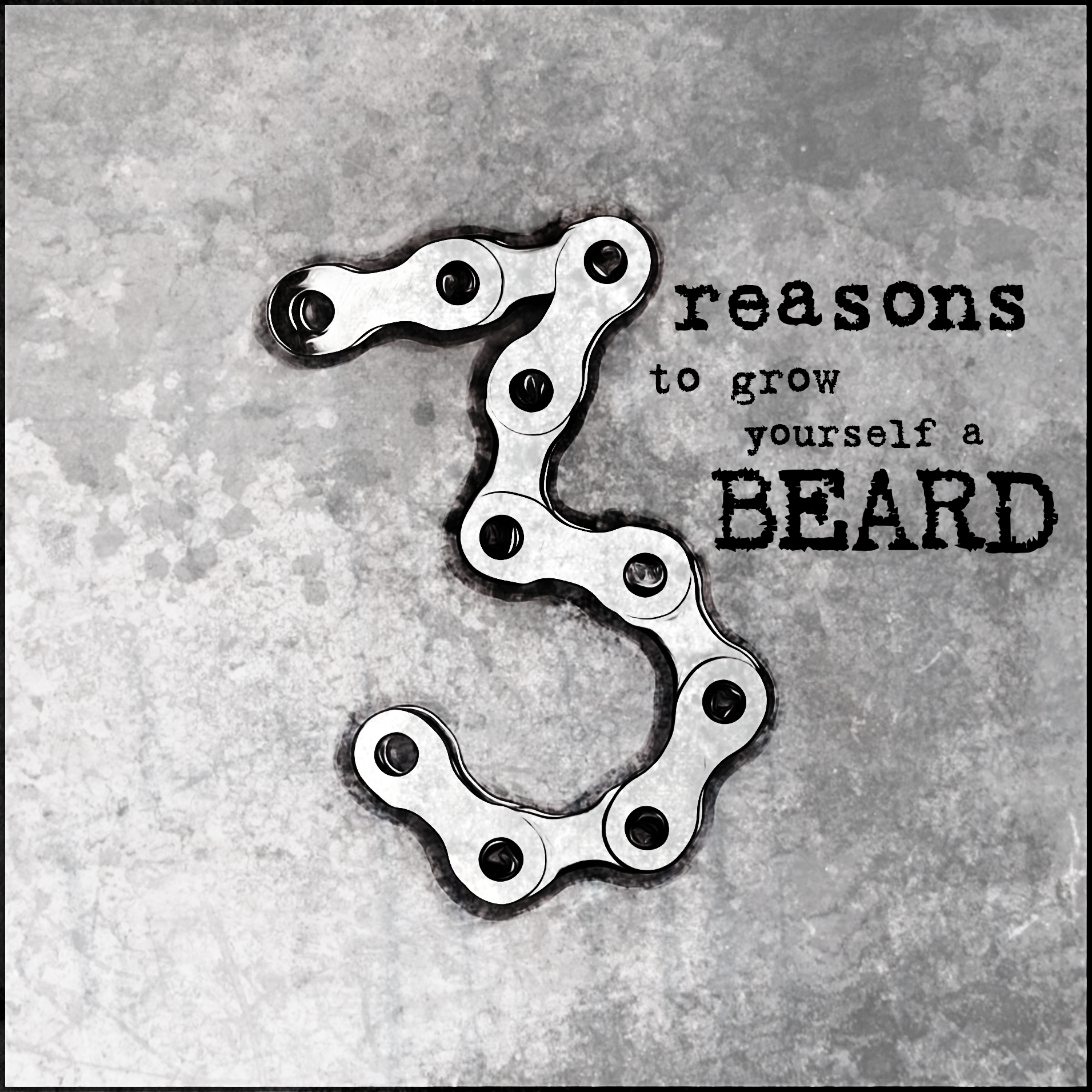 3 GREAT REASONS TO GROW A BEARD
